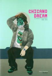 Chicano Dream catalogue d'exposition