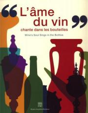 "Catalogue of the exhibition - ""Wine's soul sings in the bottles"""
