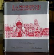 La Sorbonne et sa reconstruction, Philippe Rivé