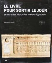 Le Livre pour sortir le jour : Le Livre des Morts des anciens Égyptiens, © Musée d'Aquitaine