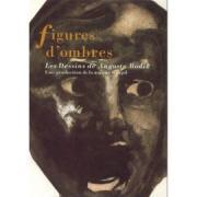 """Couverture du livre : """"Figures d'ombres.Les Dessins de Auguste Rodin. Une production de la maison Goupil""""."""
