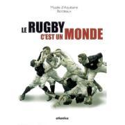 Catalogue d'exposition - Le rugby c'est un monde