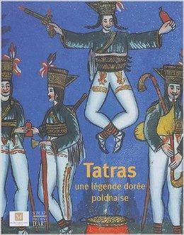 Catalogue d'exposition - Tatras : Une légende dorée polonaise, © Mairie de Bordeaux