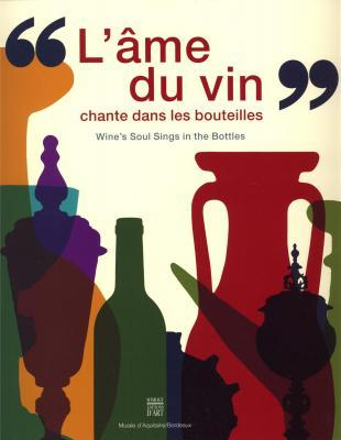 """Catalogue of the exhibition - """"Wine's soul sings in the bottles"""""""