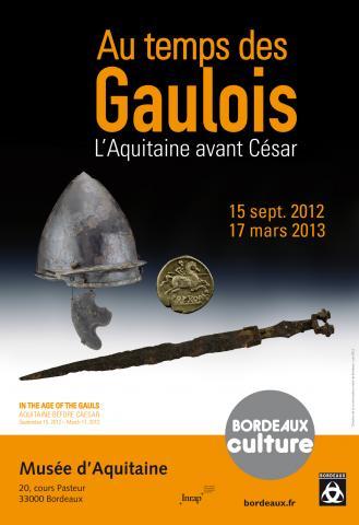 Affiche de l'exposition Au temps des Gaulois, l'Aquitaine avant César