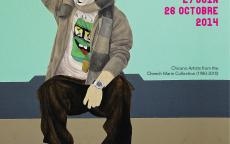 Poster of the exhibition - art work : Donjuan, Carlos - Nasty Nez, 2009, coll. Cheech Marin, courtesy de l'artiste