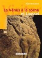 La Vénus à la corne et Laussel - ©Éditions SudOuest