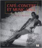 Catalogue d'exposition -Café-concert et music-hall : De Paris à Bordeaux, © Mairie de Bordeaux