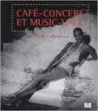 Catalogue d'exposition -Café-concert et music-hall : De Paris à Bordeaux, © Mairie de Bordeaux