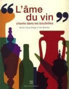 """Catalogue d'exposition - """"L'âme du vin chante dans les bouteilles"""""""