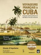 Affiche Voyageurs français à Cuba, 2013