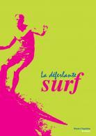La déferlante surf, cat. exp. Bordeaux, musée d'Aquitaine (19 juin 2019 - 5 janvier 2020), Bordeaux, musée d'Aquitaine , 2019