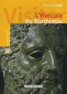 L'Hercule de Bordeaux - ©Édition SudOuest