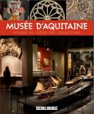 Musée d'Aquitaine : Voyage au cœur des collections, © Mairie de Bordeaux
