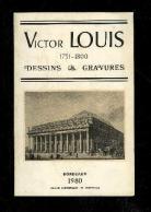 Victor Louis 1731-1800, Dessins & Gravures, hors série Revue Historique de Bordeaux