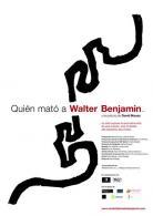"Affiche du film ""Qui a tué Walter Benjamin?"""