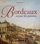 Bordeaux et les peintres